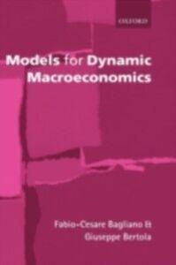 Foto Cover di Models for Dynamic Macroeconomics, Ebook inglese di Fabio-Cesare Bagliano,Giuseppe Bertola, edito da OUP Oxford