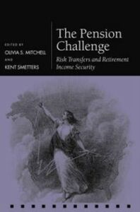 Ebook in inglese Pension Challenge: Risk Transfers and Retirement Income Security