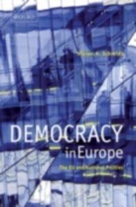 Foto Cover di Democracy in Europe: The EU and National Polities, Ebook inglese di Vivien A. Schmidt, edito da OUP Oxford