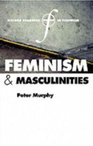 Foto Cover di Feminism and Masculinities, Ebook inglese di  edito da OUP Oxford