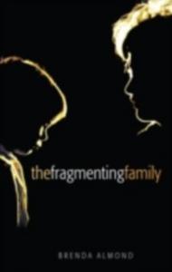 Ebook in inglese Fragmenting Family -, -