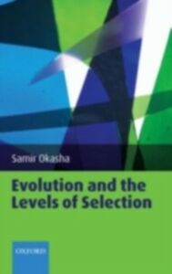 Foto Cover di Evolution and the Levels of Selection, Ebook inglese di Samir Okasha, edito da Clarendon Press