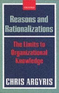 Ebook in inglese Reasons and Rationalizations: The Limits to Organizational Knowledge -, -