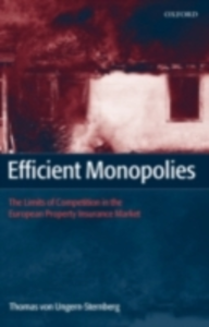 Ebook in inglese Efficient Monopolies: The Limits of Competition in the European Property Insurance Market von Ungern-Sternberg, Thomas