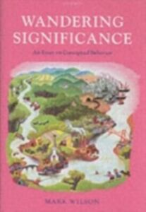 Ebook in inglese Wandering Significance: An Essay on Conceptual Behaviour -, -