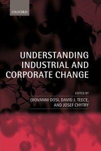 Ebook in inglese Understanding Industrial and Corporate Change -, -