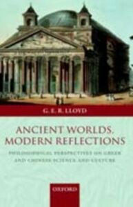 Ebook in inglese Ancient Worlds, Modern Reflections Lloyd, Geoffrey