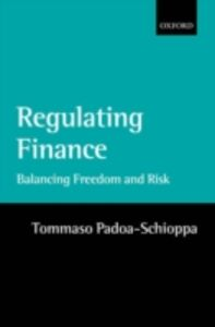 Ebook in inglese Regulating Finance: Balancing Freedom and Risk Padoa-Schioppa, Tommaso