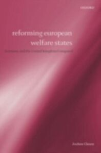 Foto Cover di Reforming European Welfare States: Germany and the United Kingdom Compared, Ebook inglese di Jochen Clasen, edito da OUP Oxford