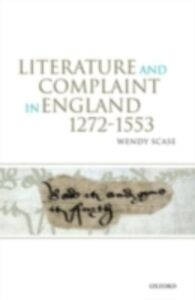 Ebook in inglese Literature and Complaint in England 1272-1553 Scase, Wendy