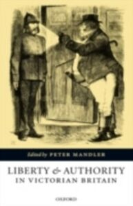 Ebook in inglese Liberty and Authority in Victorian Britain