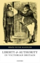 Liberty and Authority in Victorian Britain