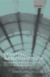 Ebook in inglese Resisting Marginalization: Unemployment Experience and Social Policy in the European Union -, -