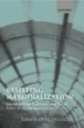 Resisting Marginalization: Unemployment Experience and Social Policy in the European Union