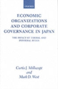 Ebook in inglese Economic Organizations and Corporate Governance in Japan The Impact of Formal and Informal Rules MILH, WEST CURTIS J.