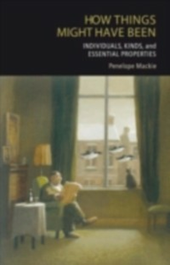 Ebook in inglese How Things Might Have Been: Individuals, Kinds, and Essential Properties Mackie, Penelope