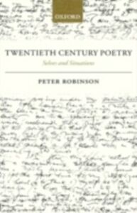 Ebook in inglese Twentieth Century Poetry: Selves and Situations Robinson, Peter