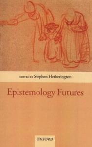 Ebook in inglese Epistemology Futures -, -
