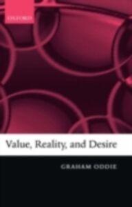 Foto Cover di Value, Reality, and Desire, Ebook inglese di Graham Oddie, edito da Clarendon Press