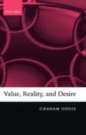 Value, Reality, and Desire