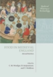 Foto Cover di Food in Medieval England: Diet and Nutrition, Ebook inglese di  edito da OUP Oxford