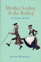 Mother Leakey and the Bishop A Ghost Story