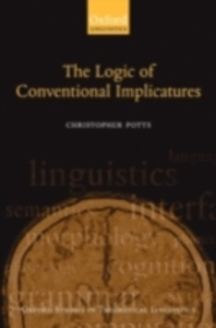 Ebook in inglese Logic of Conventional Implicatures Potts, Christopher