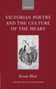 Ebook in inglese Victorian Poetry and the Culture of the Heart Blair, Kirstie