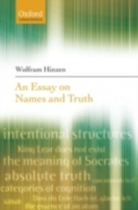Ebook in inglese Essay on Names and Truth Hinzen, Wolfram