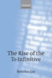 Rise of the To-Infinitive