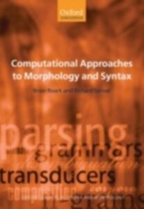 Ebook in inglese Computational Approaches to Morphology and Syntax Roark, Brian , Sproat, Richard