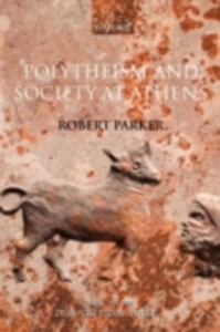 Ebook in inglese Polytheism and Society at Athens Parker, Robert