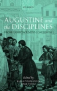 Ebook in inglese Augustine and the Disciplines: From Cassiciacum to Confessions -, -