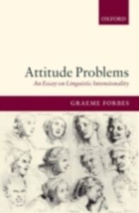 Ebook in inglese Attitude Problems: An Essay On Linguistic Intensionality Forbes, Graeme