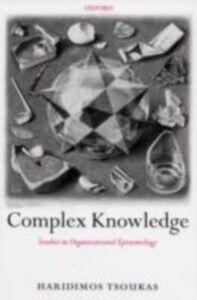 Ebook in inglese Complex Knowledge: Studies in Organizational Epistemology Tsoukas, Haridimos