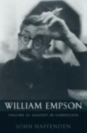 William Empson, Volume II: Against the Christians