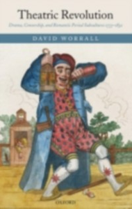 Ebook in inglese Theatric Revolution: Drama, Censorship, and Romantic Period Subcultures 1773-1832 Worrall, David