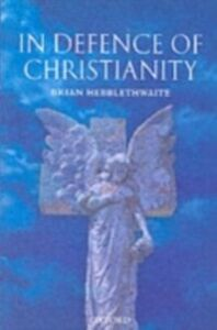 Ebook in inglese In Defence of Christianity Hebblethwaite, Brian
