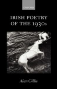 Ebook in inglese Irish Poetry of the 1930s Gillis, Alan