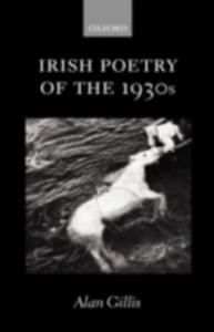 Ebook in inglese Irish Poetry of the 1930s Gillis, Alan