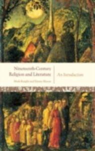 Ebook in inglese Nineteenth-Century Religion and Literature Knight, Mark , Mason, Emma