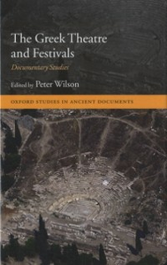 Ebook in inglese Greek Theatre and Festivals: Documentary Studies -, -