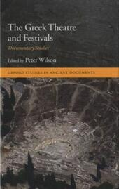 Greek Theatre and Festivals: Documentary Studies