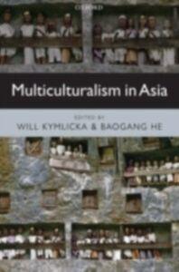 Foto Cover di Multiculturalism in Asia, Ebook inglese di KYMLICKA WILL, edito da Oxford University Press