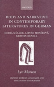 Ebook in inglese Body and Narrative in Contemporary Literatures in German: Herta Müller, Libuse Moníková, Kerstin Hensel Marven, Lyn