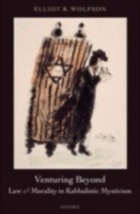 Foto Cover di Venturing Beyond - Law and Morality in Kabbalistic Mysticism, Ebook inglese di Elliot R. Wolfson, edito da OUP Oxford