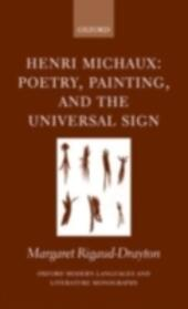 Henri Michaux: Poetry, Painting and the Universal Sign
