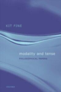 Foto Cover di Modality and Tense: Philosophical Papers, Ebook inglese di Kit Fine, edito da Clarendon Press