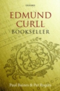 Ebook in inglese Edmund Curll, Bookseller Baines, Paul , Rogers, Pat