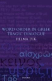Word Order in Greek Tragic Dialogue